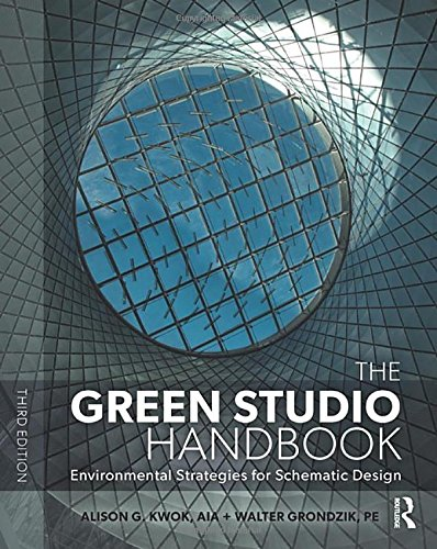 The Green Studio Handbook: Environmental Strategies for Schematic Design Green Chiller