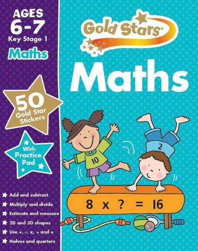 Gold Stars Maths Ages 6-7 Key Stage 1 (Gold Stars Ks1 Workbooks)