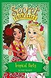 Picture Of Tropical Party: Book 20 (Secret Princesses)
