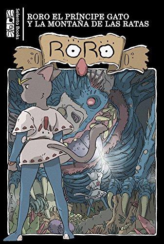 Descargar Libro RoRo El Príncipe Gato y La Montaña de las Ratas de Selento Books