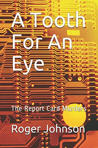 A Tooth For An Eye: The Report Card Murders