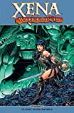Xena: Warrior Princess: Classic Years Omnibus (Xena, Warrior Princess: The Classic Years Book 1)