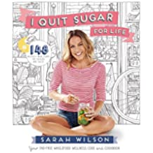 I Quit Sugar for Life: Your fad-free wholefood wellness code and cookbook (English Edition)