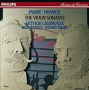 Fauré ; Franck : Sonates pour violon