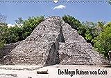 Die Maya Ruinen von Cobá (Wandkalender 2018 DIN A3 quer): Erleben Sie eine der letzten vollständig erforschten Kultstätten Mexikos. (Monatskalender, ... [Kalender] [Apr 01, 2017] Colista, Christian