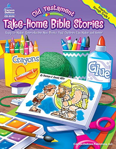 Old Testament Take-Home Bible Stories: Easy-To-Make, Reproducible Mini-Books That Children Can Make and Keep