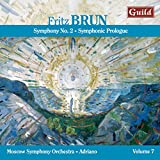 Fritz Brun: Symphony No. 2; Symphonic Prologue for large orchestra