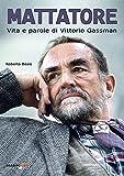 Mattatore. Vita e parole di Vittorio Gassman