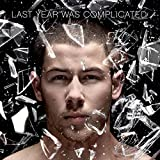 Songtexte von Nick Jonas - Last Year Was Complicated