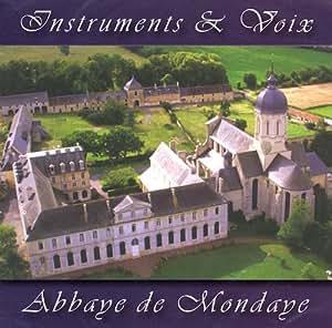 Abbaye de Mondaye : Instruments et Voix