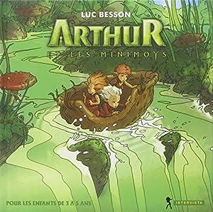 """Afficher """"Arthur Arthur et les minimoys"""""""