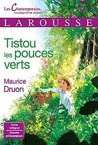 Tistou les pouces verts par Maurice Druon