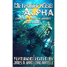 Metamorphosis Alpha (Chronicles from the Warden Book 1) (English Edition)
