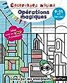 Coloriages malins BIC - Opérations magiques - CM1/CM2, 9/11 ans par Aubrun