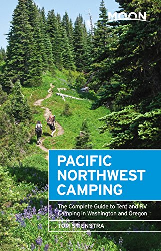 Moon Pacific Northwest Camping: The Complete Guide to Tent and RV Camping in Washington and Oregon (Moon Outdoors) (English Edition)