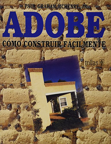 Adobe: Como construir facilmente/How to Construct Easily por Paul Graham, Jr. Mchenry