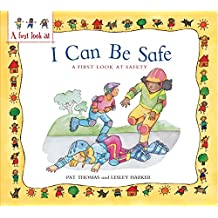 Safety: I Can Be Safe (A First Look At)