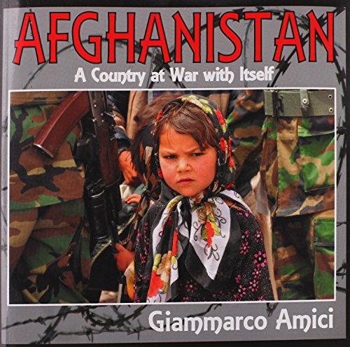 Afghanistan, a Country at War with Itself