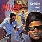 100 Miles & Runnin