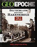 GEO Epoche 58/2012 - Deutschland unter dem Hakenkreuz Teil 2 (1937-1939)