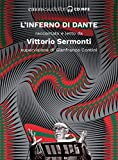 Inferno letto da Vittorio Sermonti. Audiolibro. CD Audio