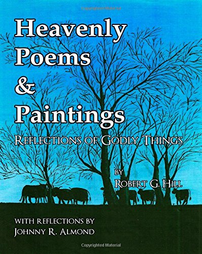 Heavenly Poems Paintings Reflections Of Godly Things