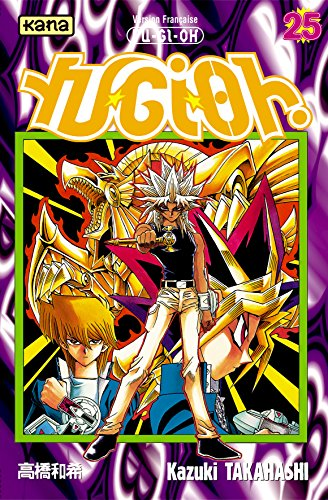 Yu-Gi-Oh !, Tome 25 : par Kazuki Takahashi