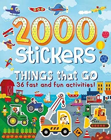 2000 Stickers Things That Go: 36 Fast and Fun Activities