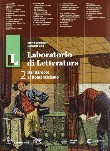 Il laboratorio di letteratura. Con Guida all'esame. Per le Scuole superiori. Con espansione online: 2