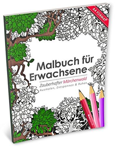 Malbuch für Erwachsene: Zauberhafter Märchenwald (Kleestern®, A4 Format, 40+ Motive) (A4 Malbuch für Erwachsene, Band 18)