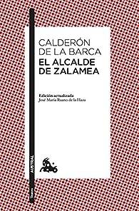 El alcalde de Zalamea: 5 par Pedro Calderón de la Barca