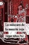 La Máscara de la Muerte Roja par Poe