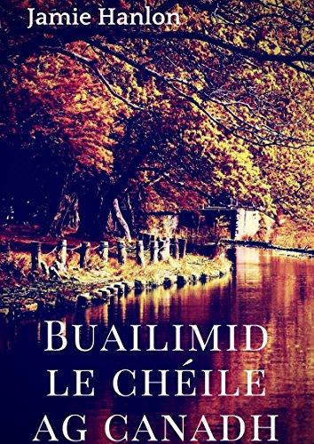 Buailimid le chéile ag canadh (Irish Edition) por Jamie Hanlon