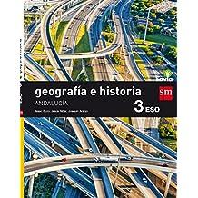 Geografía e historia. 3 ESO. Savia. Andalucía - 9788467586299