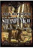 Walt y Emily: La Trilogía Steampunk III