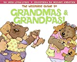 The Ultimate Guide to Grandmas & Grandpas! by Sally Lloyd-Jones (2008-04-22)