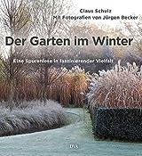 Der Garten im Winter: Eine Spurenlese in faszinierender Vielfalt