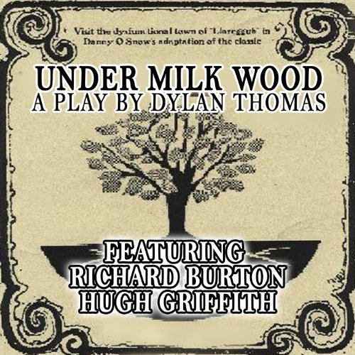 Under Milk Wood Part One
