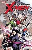 Astonishing X-Men by Charles Soule Vol. 2: A Man Called X (Astonishing X-Men (2017-))