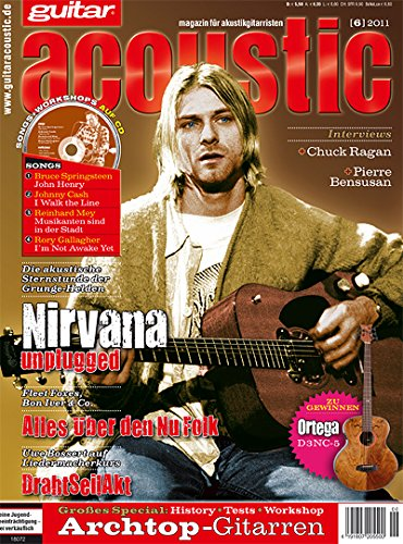 guitar acoustic 6 2011 mit CD - Nirvana unplugged - Interviews - Akustikgitarre Workshops - Akustikgitarre Playalongs - Akustikgitarre Test und Technik - Akustikgitarre Noten