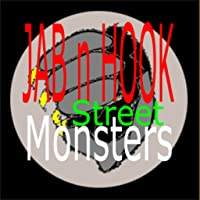 JAB n HOOK 2 - Streets and Monsters