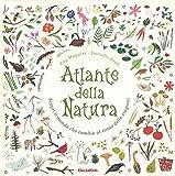 Recensione Atlante della natura. Scopri il mondo che cambia al ritmo delle stagioni