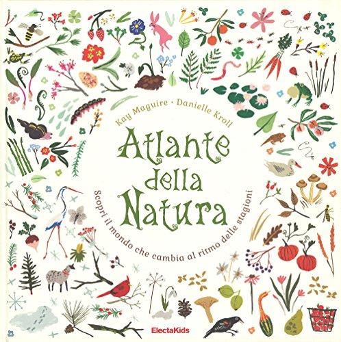 atlante-della-natura-scopri-il-mondo-che-cambia-al-ritmo-delle-stagioni