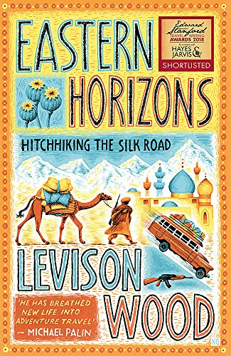 Eastern Horizons: Shortlisted for the 2018 Edward Stanford Award Test