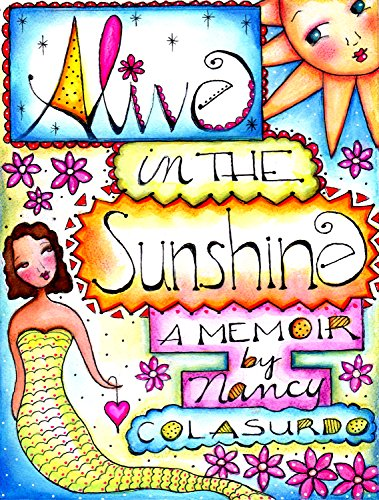 Alive in the Sunshine: A Memoir (English Edition)