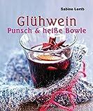 Glühwein, Punsch und heiße Bowle: Die besten Drinks für die Winterzeit