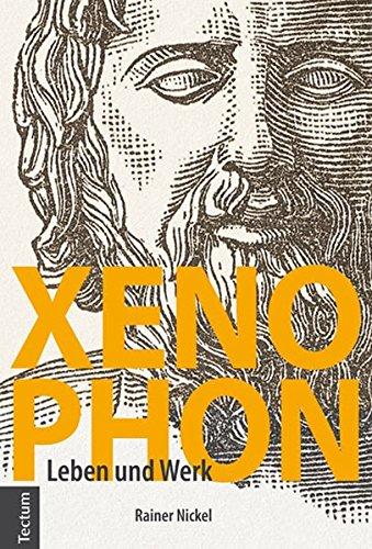 Xenophon: Leben und Werk