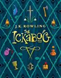 The Ickabog: A warm and witty fairy-tale adventure to entertain the whole family this Christmas