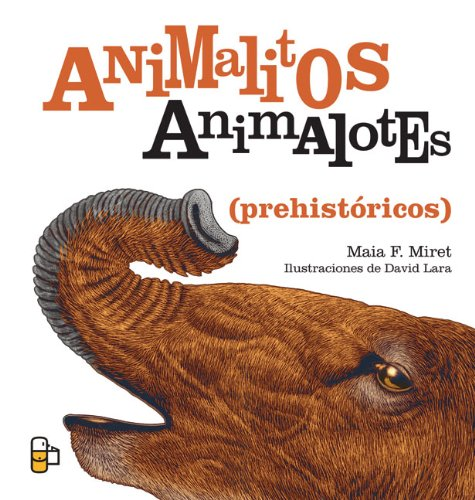 Animalitos Animalotes (Prehistoricos) (El morralito/ The Little Bag)