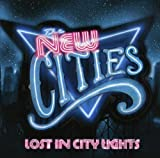 Songtexte von The New Cities - Lost in City Lights